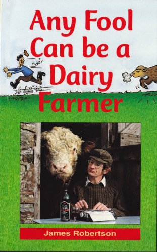 any-fool-can-be-a-dairy-farmer-any-fool-series-book-2-english-edition