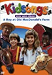 Kidsongs: A Day at Old MacDonald's Fa...