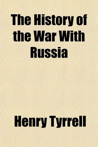The History of the War With Russia
