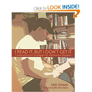 """I Read It, but I Don""""t Get It: Comprehension Strategies for Adolescent Readers Cris Tovani"""