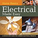 Home-Basics---Electrical-Made-Easy-A-Step-by-Step-Guide-for-Common-Electrical-Projects