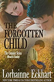 The Forgotten Child (Finding Love ~ The Outsider Series Book 1)