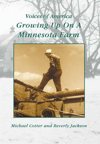 Growing Up On A Minnesota Farm   (MN)  (Voices of America) PDF