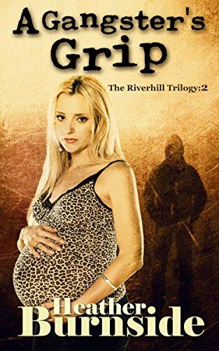 A Gangster's Grip by Heather Burnside ebook deal
