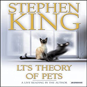 LT's Theory of Pets | [Stephen King]