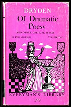 dryden an essay of dramatic poetry