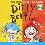 Dirty Bertie: Pants! & Burp! | David Roberts,Alan McDonald