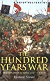 Acquista Brief History of the Hundred Years War