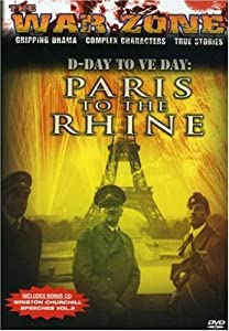 The War Zone: Paris to the Rhine
