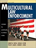 img - for Multicultural Law Enforcement: Strategies for Peacekeeping in a Diverse Society (2nd Edition) by Robert M. Shusta (2001-07-19) book / textbook / text book