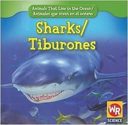 Sharks/Tiburones (Animals That Live in the Ocean/Animales Que Viven En