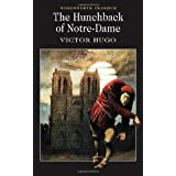 The Hunchback of Notre Dame (Wordsworth Classics)by Victor Hugo
