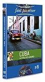 echange, troc Faut pas rêver : Cuba, la perle des Caraïbes