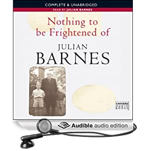 Nothing to Be Frightened Of (Unabridged)