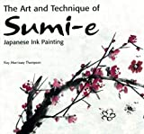 img - for The Art and Technique of Sumi-e Japanese Ink Painting: Japanese Ink Painting as Taught by Ukao Uchiyama book / textbook / text book