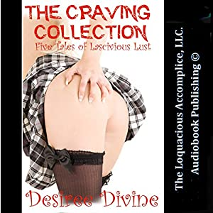 The Craving Collection Audiobook