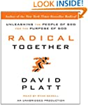 Radical Together: Unleashing the Peop...