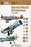 World War II Airplanes, Vol. 1 (Rand McNally Color Illustrated Guides)