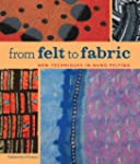 From Felt to Fabric: New Techniques i...
