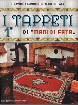 Tappeti 1' Di Mani Di Fata: Alfredo (ed) Canettq: Amazon.com: Books