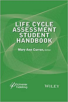Life Cycle Assessment Student Handbook