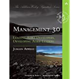 Management 3.0: Leading Agile Developers, Developing Agile Leadersby Jurgen Appelo