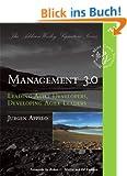Management 3.0: Leading Agile Developers, Developing Agile Leaders (Addison-Wesley Signature)