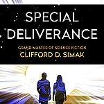 Special Deliverance   Clifford Simak