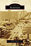 img - for Surfside (Images of America) book / textbook / text book