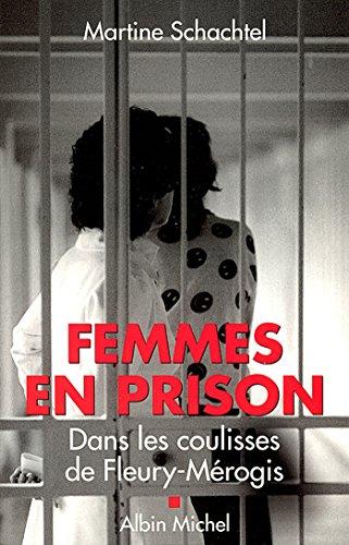 Femmes en prison : Dans les coulisses de Fleury-Mérogis