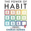 The Power of Habit: Why We Do What We Do, and How to Change (       UNABRIDGED) by Charles Duhigg Narrated by Mike Chamberlain