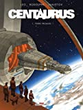 """Afficher """"Centaurus n° 1 Terre promise"""""""