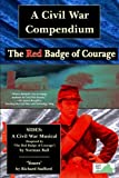 img - for A Civil War Compendium: The Red Badge of Courage, SIDES and 'Yours' book / textbook / text book