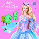 Barbie of Swan Lake: A Storybook (Barbie) (Look-Look)