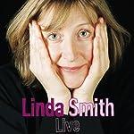 Linda Smith Live | Linda Smith
