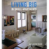 Living Big in Small Apartments ~ James Grayson Trulove