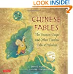 Chinese Fables: The Dragon Slayer and...