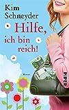 Hilfe, ich bin reich!: Roman (Molly-Becker-Reihe 1)