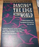 Dancing at the Edge of the World: Thoughts on Words, Women, Places (0060972890) by Le Guin, Ursula K.