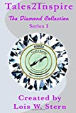 img - for Tales2Inspire ~ The Diamond Collection - Series I: Series 1 book / textbook / text book