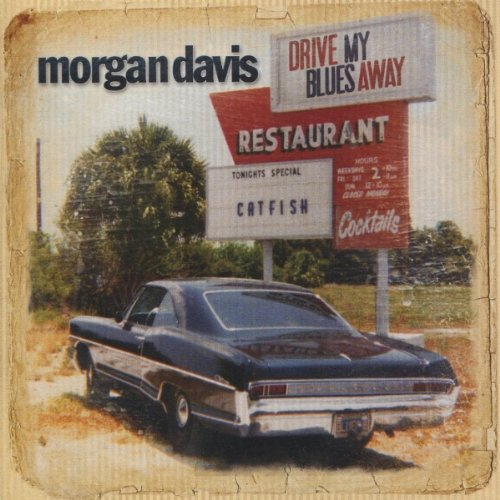 Morgan Davis - Drive My Blues Away