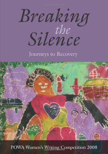 Breaking the Silence: Journeys to Recovery