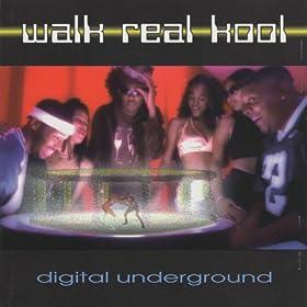 Walk Real Kool [Explicit]