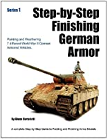 Step-by-Step Finishing German Armor