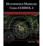 img - for [ Multiphysics Modeling Using Comsol(r) V.4: A First Principles Approach ] By Pryor, Roger W ( Author ) [ 2011 ) [ Hardcover ] book / textbook / text book
