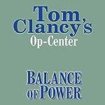 Balance of Power: Tom Clancy's Op-Center #5 | Tom Clancy,Steve Pieczenik,Jeff Rovin