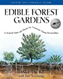 img - for Edible Forest Gardens, Volume 1: Ecological Vision and Theory for Temperate Climate Permaculture   [EDIBLE FOREST GARDENS V01] [Hardcover] book / textbook / text book