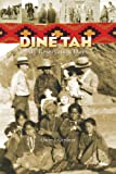Dine Tah: My Reservation Days 1923-1939