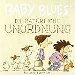 Baby Blues 12: Die nat�rliche Unordnung