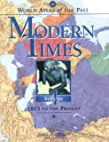 World Atlas of the Past: Modern Times Volume 4: 1815 to the Present (019521692X) by Haywood, John